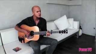 "Milow - ""Born In The 80s (Perez Hilton Acoustic Performance)"""