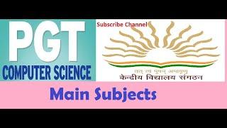 KVS PGT CS : Computer Science Subjects... Syllabus..