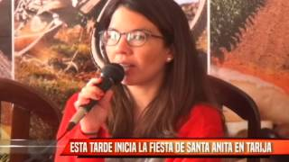ESTA TARDE INICIA LA FIESTA DE SANTA ANITA EN TARIJA