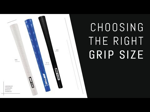 Choosing the Right Grip Size