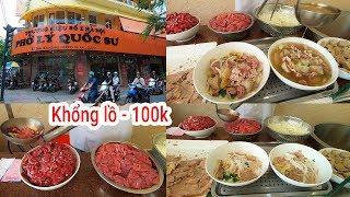Ăn tô Phở Lý Quốc Sư Khổng lồ 100k đặc biệt ở Sài Gòn