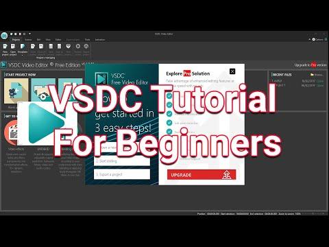 VSDC Tutorial 2019 - Designed For Beginners