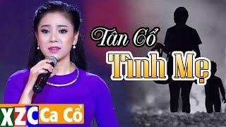 Tân Cổ tình Mẹ (#TM) - Mỹ Tiên