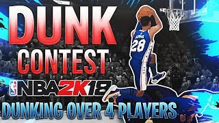 DUNKING OVER FOUR PLAYERS! ALL STAR DUNK CONTEST! NBA 2K18 MyCareer