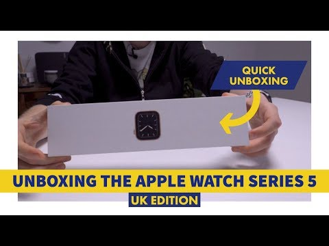 Unboxing Apple Watch Series 5 - UK Edition
