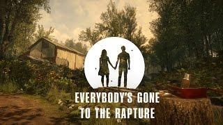 Everybody's Gone To The Rapture: 1серия - последний человек на земле
