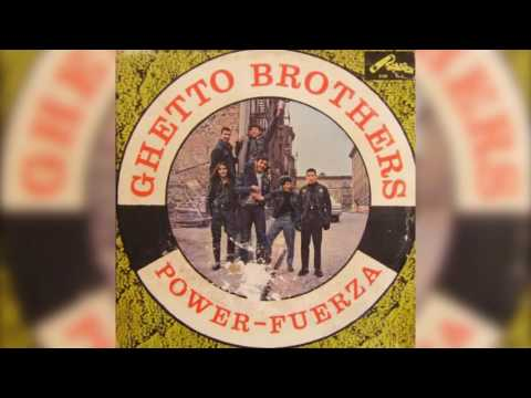 Ghetto Brothers // Girl From The Mountain