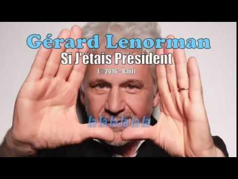 Gérard Lenorman - Si J'étais Président (Karaoke)