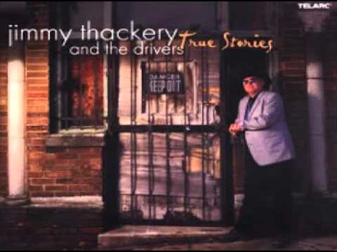 Jimmy Thackery & the Drivers - Baby's Got the Blues
