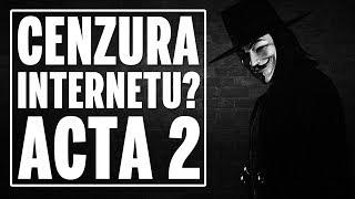 Cenzura internetu? ACTA 2 powraca.