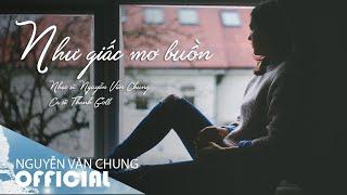 NHƯ GIẤC MƠ BUỒN (Acoustic) - Thanh Goll | ST: Nguyễn Văn Chung