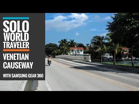 Venetian Causeway with Samsung Gear 360