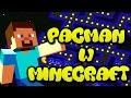 Pacman w Minecraft - Minigra