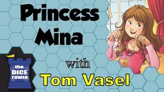 Princess Mina Review - with Tom Vasel