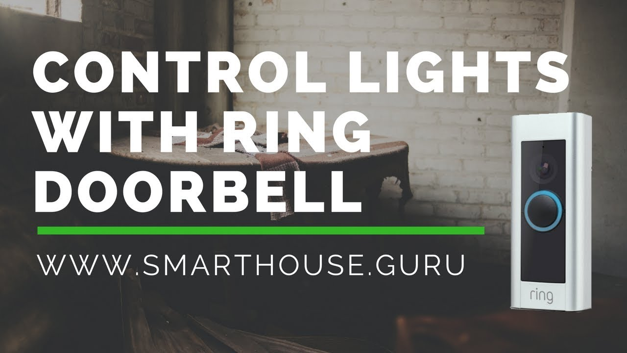 How to Turn on Your Lights by Ringing the Doorbell | SmartHome Tutorial