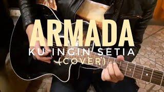 Armada - Ku ingin setia (Accoustic Cover) by Chandramiraj