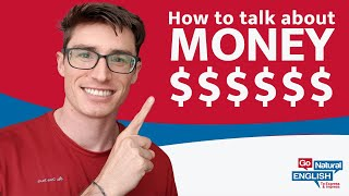 Advanced Vocabulary: Real English to Talk about Money, Investing & Finance | Go Natural English