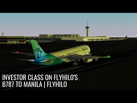 Investor Class On FlyHilo's B787 To Manila | FlyHilo | Roblox Flight
