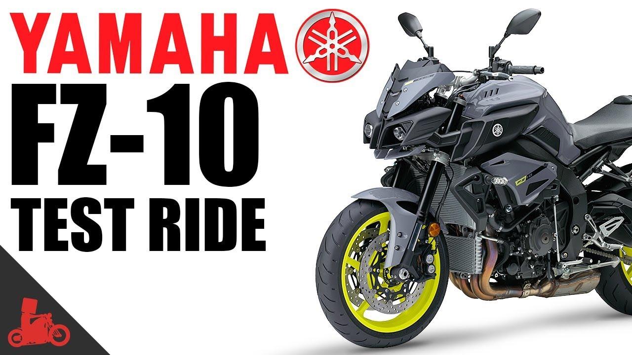 2017 Yamaha FZ-10 Test Ride!