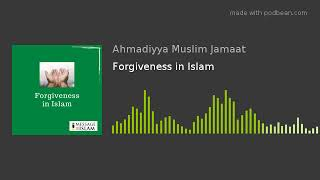 Podcast: Forgiveness in Islam - Message of Islam Jamaica