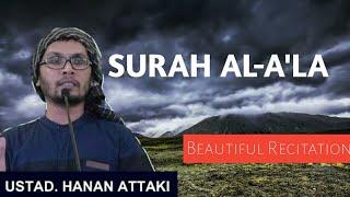 Download Surat Al-A'la (Merdu) - Ust.Hanan Attaki, Lc (Beautiful Recitation)