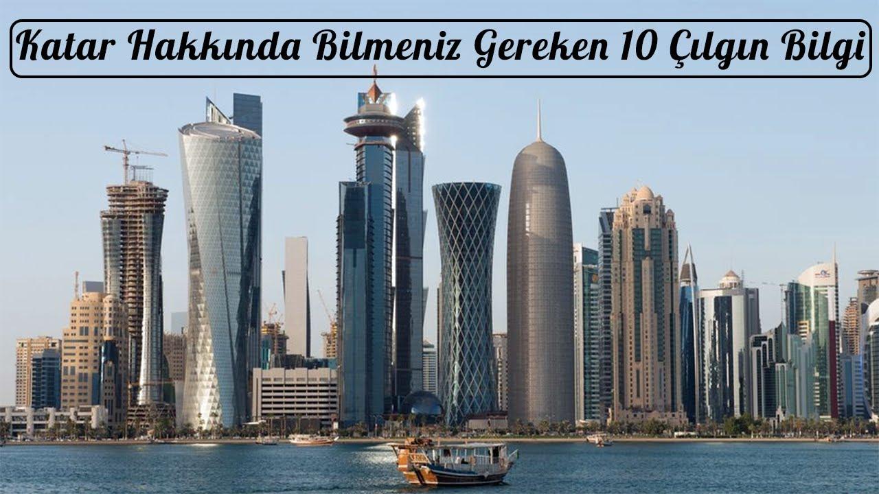 Katar Hakkında Bilmeniz Gereken 10 Çılgın Bilgi