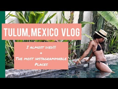 Monroe in Tulum, Mexico Vlog: The Most Instagrammable Places in Tulum