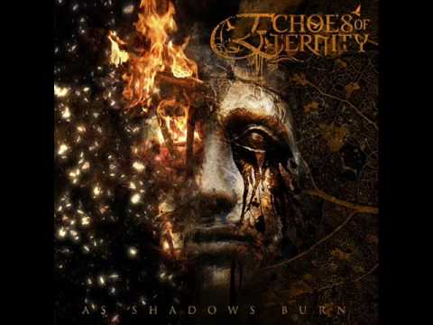 Клип Echoes of Eternity - Descent Of A Blackened Soul