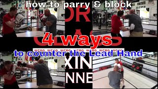 Boxing Lesson | 4 Ways To Counter The Lead Hand Using A Parry Or Block