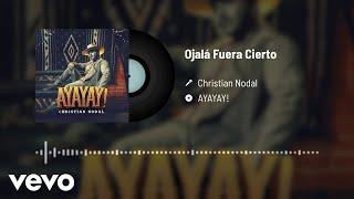 Christian Nodal - Ojalá Fuera Cierto (Audio)