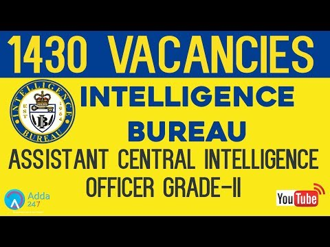 Intelligence Bureau Recruitment 2017 | Assistant Central Intelligence Officer Grade-II