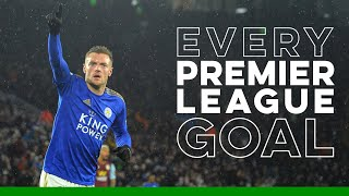 Jamie Vardy: Every Premier League Goal - Part III