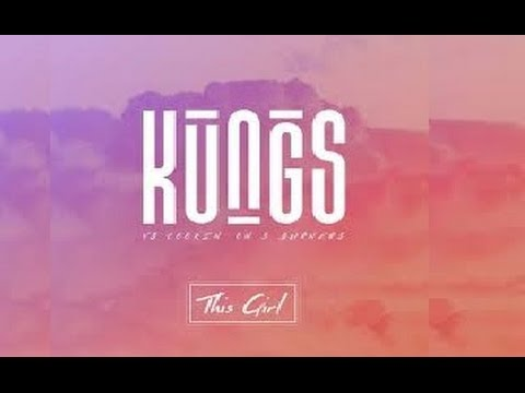 This Girl - Kungs & Cooking' On 3 Burners - Lyrics Video