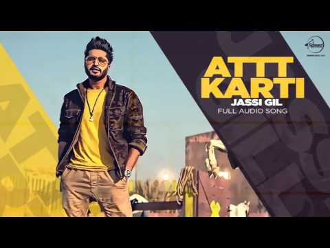 Attt Karti (Full Audio Song) | Jassi Gill | Desi Crew | Latest Punjabi Songs 2016 | Speed Records