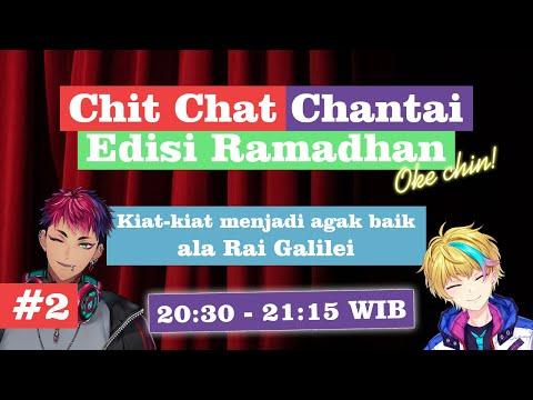 (Chit Chat Chantai) Kiat-kiat menjadi agak baik ala Rai Galilei【NIJISANJI ID】