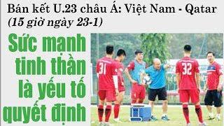Bán Kết U23 Châu Á: U23 Việt Nam vs U23 Qatar - Sức Mạnh Tinh Thần Là Yếu Tố Quyết Định