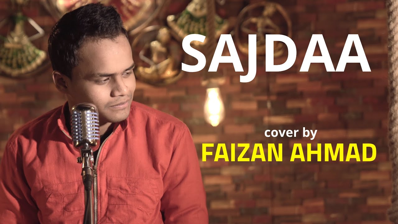 Sajdaa | cover by Faizan Ahmad | Sing Dil Se | Shahrukh Khan | Rahat Fateh Ali Khan | Richa Sharma