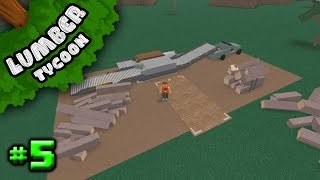 Lumber Tycoon 2 Ep. 5: Simple Conveyor System | Roblox