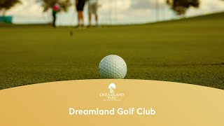 Longer tee shots - Dreamland