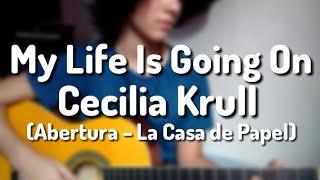 My Life Is Going On - Cecilia Krull/Abertura La Casa de Papel (cover) Video