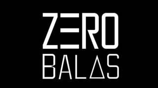 Zero Balas -  Adicto a tu cuerpo