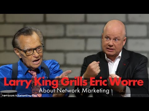 Larry King Grills Eric Worre On Network Marketing