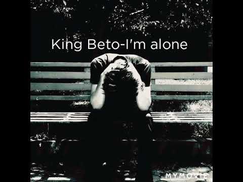 King Beto-I'm Alone