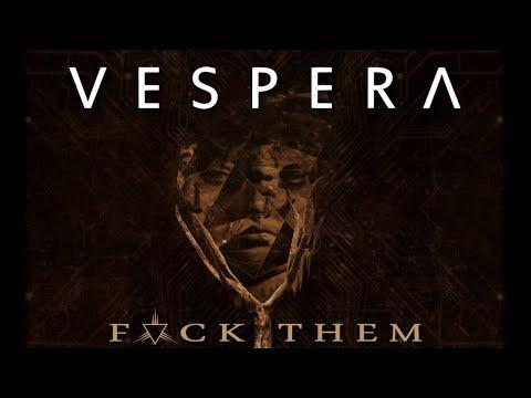 Vespera - Fvck Them (Official Video)