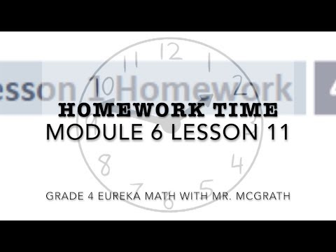 Eureka Math Homework Time Grade 4 Module 6 Lesson 11