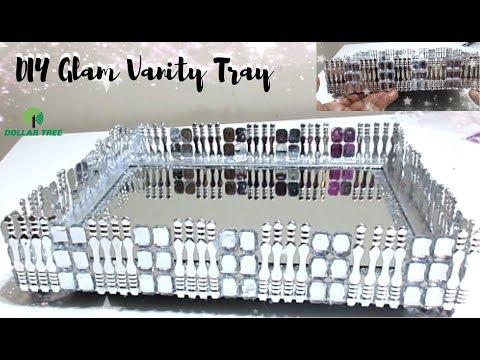 DIY DOLLAR TREE VANITY TRAY| DIY GLAM HOME DECOR IDEAS 2019