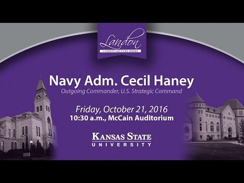 Landon Lecture | Navy Adm. Cecil Haney