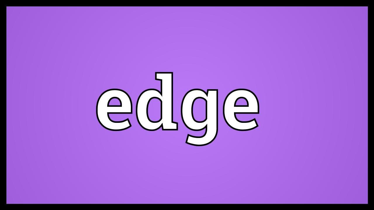 Was Ist Edge