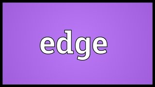 Edge Meaning