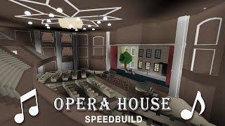 Roblox Bloxburg | Opera House Speedbuild